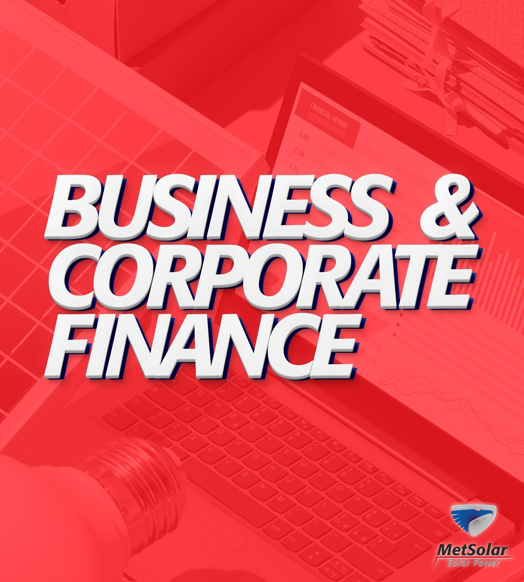 MetSolar Business and Corporate Finance